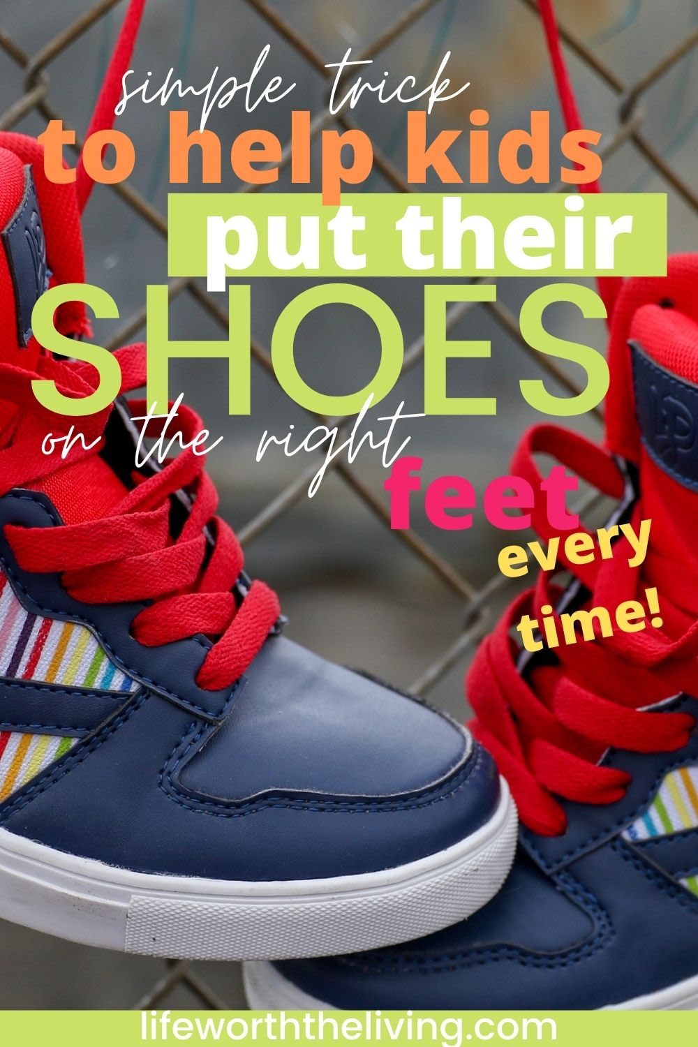 this is a pinterest pin for a blog post on how to help kids put their shoes on the right feet every time