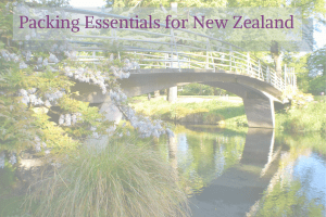 Packing Essential for New Zealand in the Spring