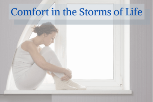 Comfort in the Storms of Life