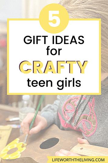 Gift ideas for crafty teen girls